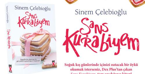 Sinem Çelebioğlu'nun Şans Kurabiyem adlı romanı okurla buluştu!