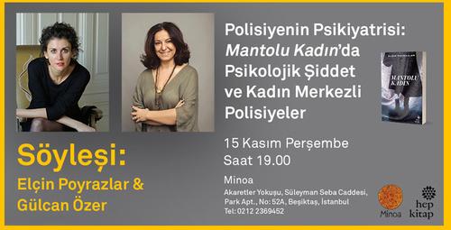 Mantolu Kadın'ın yazarı Elçin Poyrazlar Gülcan Özer'le aynı söyleşide!