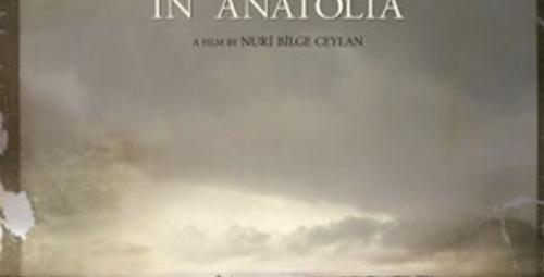 """""""Bir Zamanlar Anadolu'da"""" Oscar yolunda"""