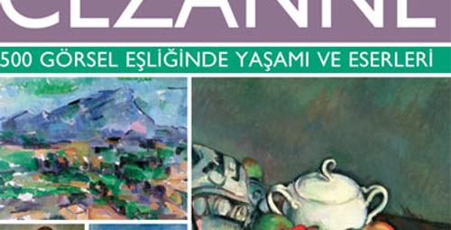 Cézanne'ın eserlerine dair büyüleyici bir keşif