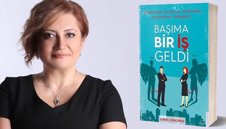 Kariyer Koçu Zuhal Gürçimen'in yeni kitabı, Başıma Bir İş Geldi okurla buluştu!