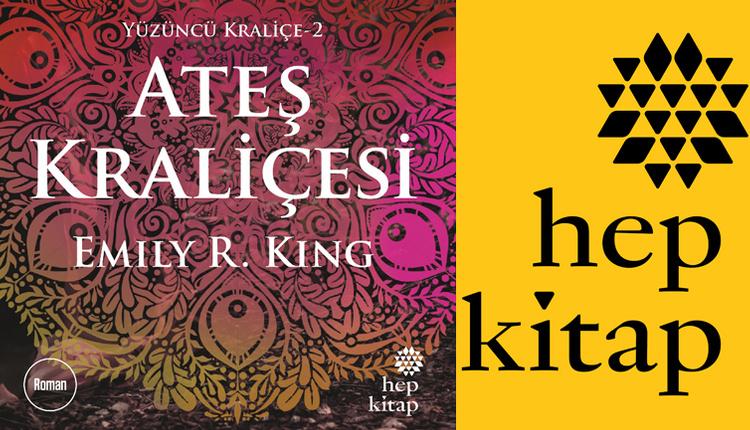 Emily R. King'nin Hep Kitap'ın yayınladığı Yüzüncü Kraliçe-2: Ateş Kraliçesi 25 Ocak'ta raflarda!
